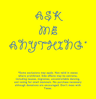 An invitation to Ask Me Anything