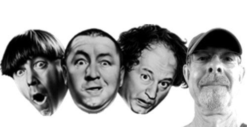 Me and my good buddies, the Three Stooges